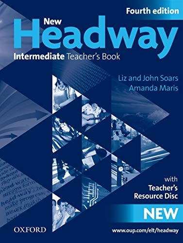 New Headway Intermediate (4th Edition) TEACHER´S BOOK WITH TEACHER´S RESOURCE DISC