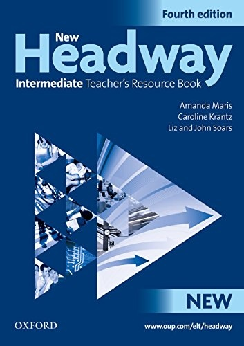 New Headway Intermediate (4th Edition) Teacher´s Resource Book