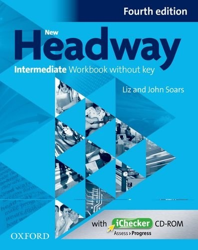 New Headway Intermediate (4th Edition) Workbook without Key
