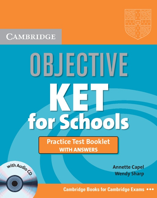 Objective KET for Schools Practice Test Booklet with Audio CD