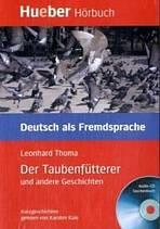 Lesehefte DaF Der Taubenfütterer und andere Geschichten, Paket ( Leseheft + audio CD )
