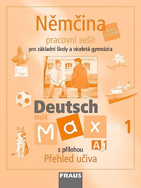 Deutsch mit Max A1 díl 1 PS (němčina jako 2.cizí jazyk na ZŠ)