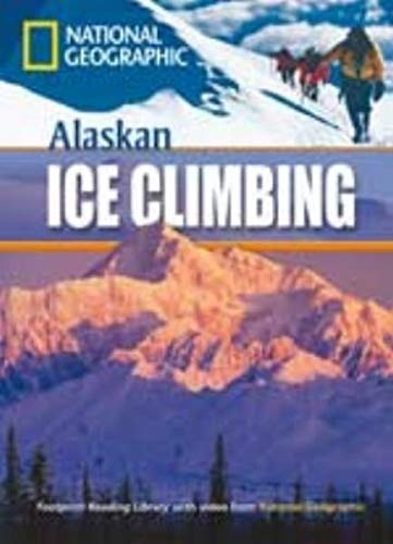 FOOTPRINT READING LIBRARY: LEVEL 800: ALASKAN ICE CLIMBING with M/ROM (BRE)
