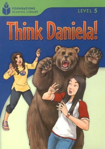 FOUNDATION READERS 5.5 - THINK DANIELA