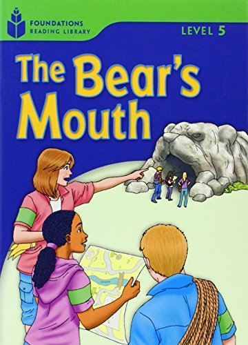 FOUNDATION READERS 5.6 - THE BEAR´S MOUTH