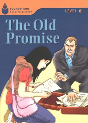 FOUNDATION READERS 6.6 - THE OLD PROMISE