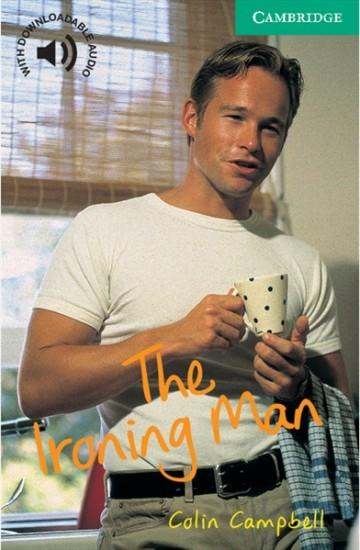Cambridge English Readers 3 The Ironing Man : 9780521666213