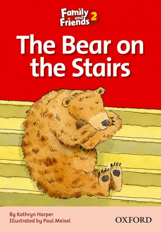 Family and Friends 2 Reader D The Bear on the Stairs