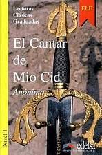 Colección Lecturas Clásicas Graduadas 1. EL CANTAR MIO CID
