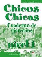 CHICOS CHICAS 1 EJERCICIOS : 9788477117735