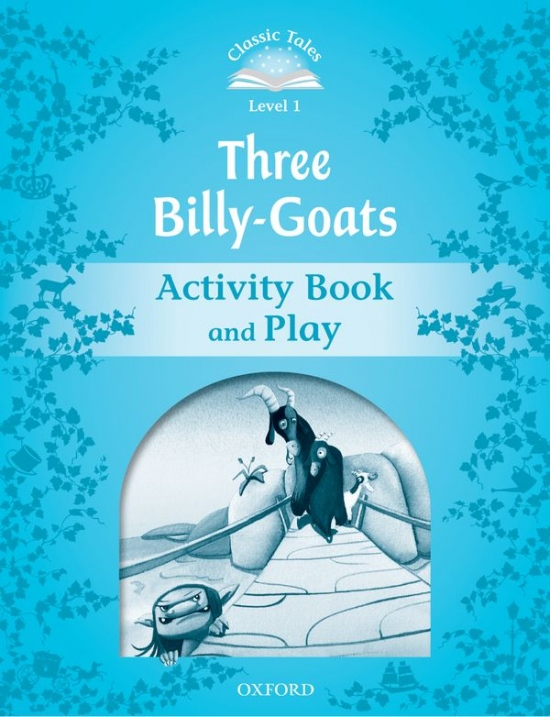 CLASSIC TALES Second Edition Beginner 1 The Three Billy Goats Gruff Activity Book : 9780194238878
