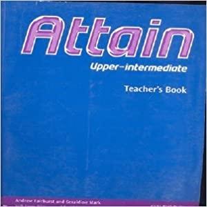 Attain Upper-Intermediate Teacher´s Book