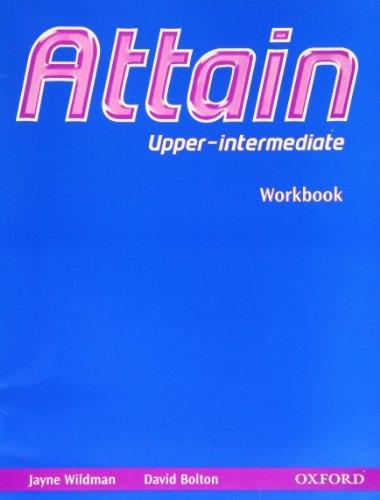Attain Upper-Intermediate Workbook : 9780194310550