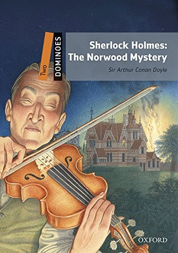 Dominoes 2 (New Edition) Sherlock Holmes: The Norwood Mystery + Mp3 Pack