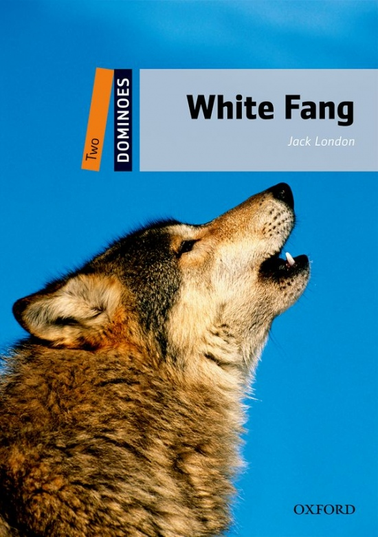 Dominoes 2 (New Edition) White Fang