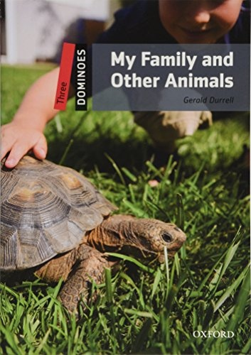 Dominoes 3 (New Edition) My Family and Other Animals + Mp3 Pack