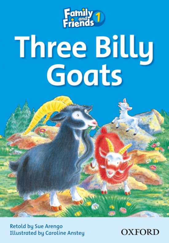 Family and Friends 1 Reader B: The Three Billy-Goats