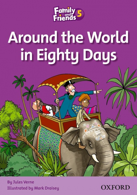 Family and Friends 5 Reader B: Around the World in Eighty Days