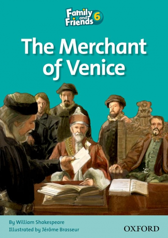 Family and Friends 6 Reader D: The Merchant of Venice