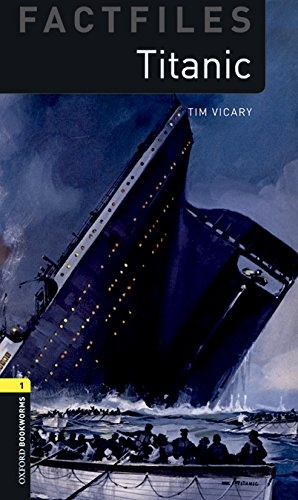 New Oxford Bookworms Library 1 Titanic Factfile Audio Mp3 Pack