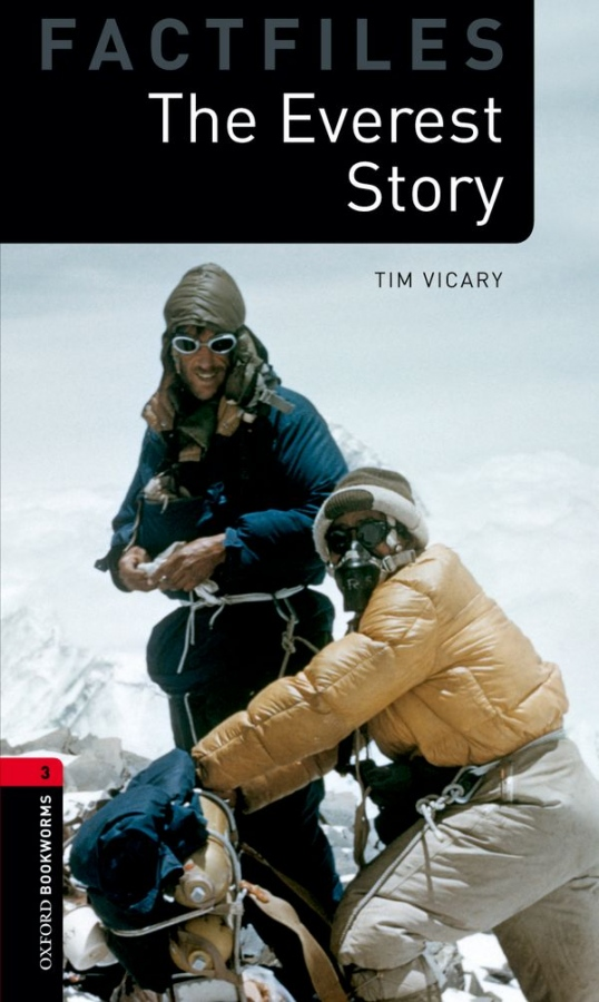 New Oxford Bookworms Library 3 The Everest Story