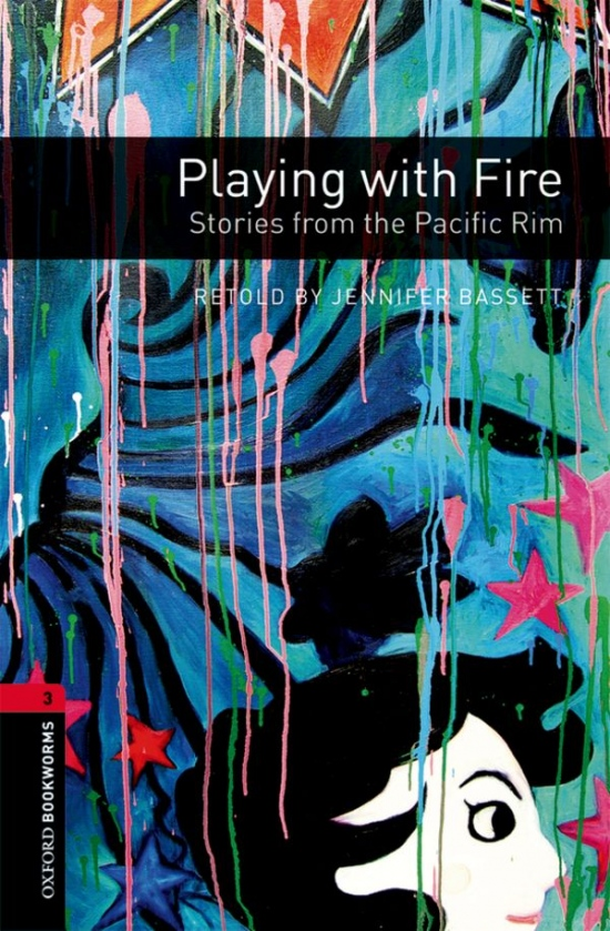 New Oxford Bookworms Library 3 Playing with Fire: Stories from the Pacific Rim Audio Mp3 Pack