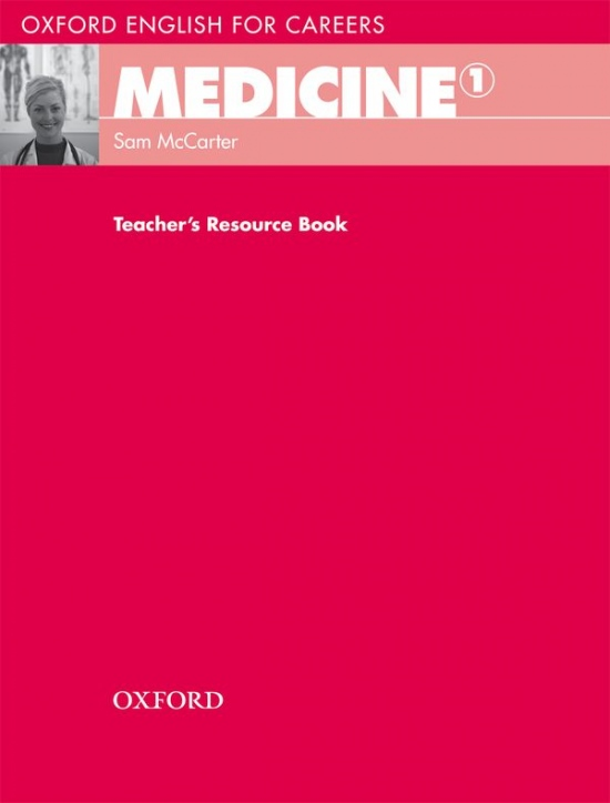 Oxford English for Careers Medicine 1 Teacher´s Resource Book