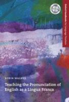 Oxford Handbooks for Language Teachers Teaching the Pronunciation of English as a Lingua Franca Pack