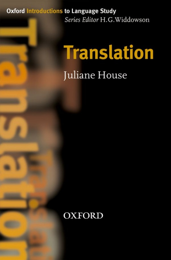 Oxford Introductions to Language Study Translation