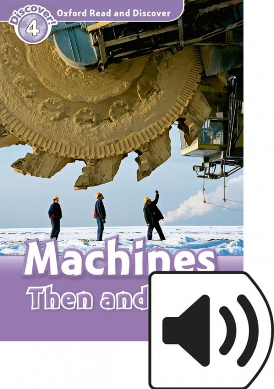 Oxford Read And Discover 4 Machines Then and Now Audio Mp3 Pack