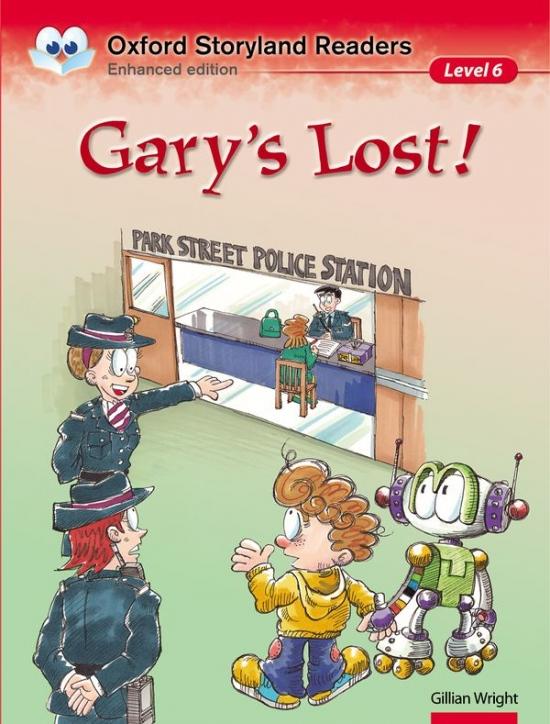 Oxford Storyland Readers 6 Gary´s Lost!