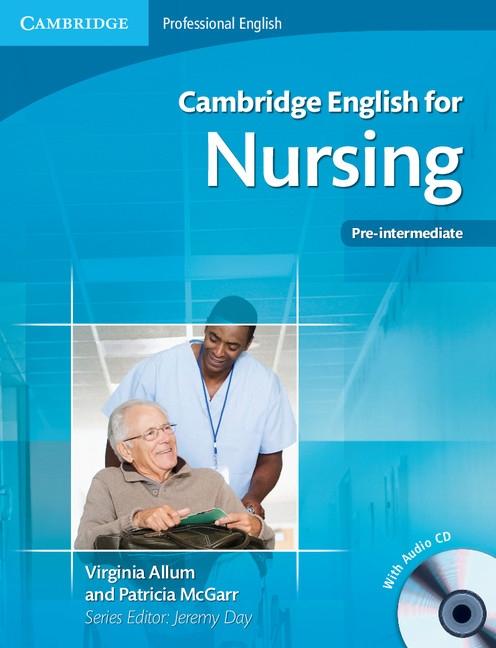 Cambridge English for Nursing Pre-intermediate Student´s Book with Audio CDs (2)
