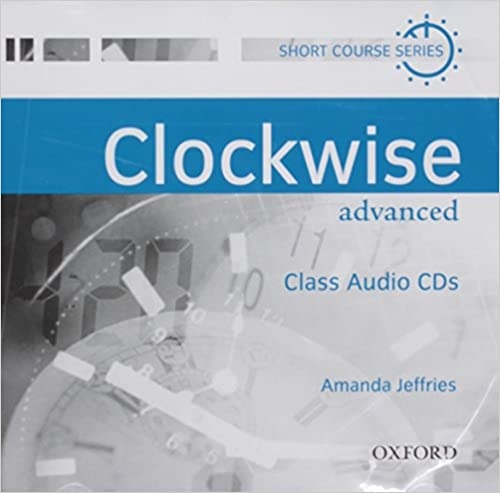 CLOCKWISE ADVANCED AUDIO CD : 9780194338219