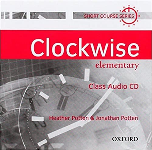 CLOCKWISE ELEMENTARY CLASS AUDIO CD : 9780194338172
