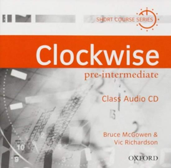 CLOCKWISE PRE-INTERMEDIATE CLASS AUDIO CD