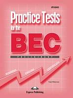 Practice Tests for the BEC Preliminary - Student´s Book with Answers