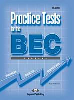 Practice Tests for the BEC Vantage - Student´s Book with answers