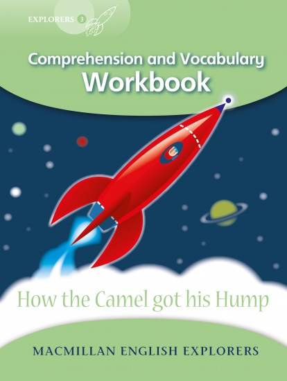 Explorers 3 How the Camel Got his Hump Workbook