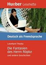 Lesehefte DaF Die Fantasien des Herrn Röpke und andere Geschichten, Leseheft