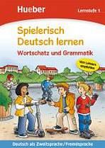 Spielerisch Deutsch lernen Wortschatz und Grammatik - Lernstufe 1