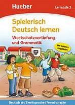 Spielerisch Deutsch lernen Wortschatz und Grammatik - Lernstufe 3