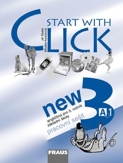 Start with Click New 3 Pracovní sešit