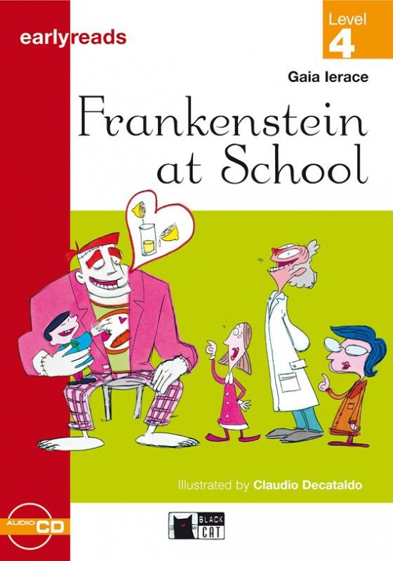 Black Cat FRANKENST AT SCHOOL + CD ( Early Readers Level 4)