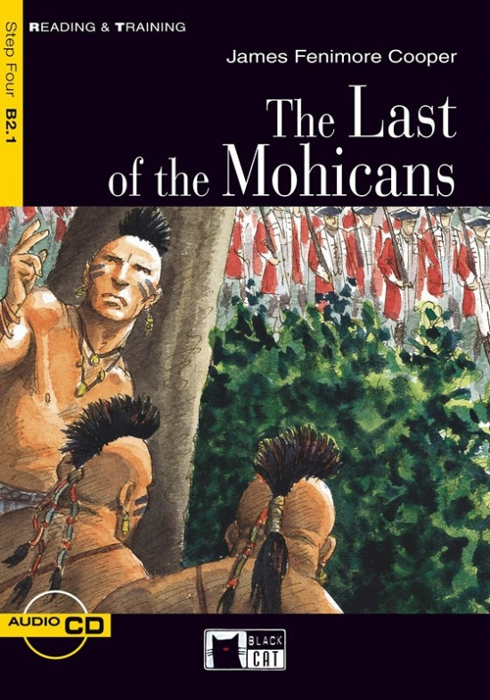 Black Cat LAST OF MOHICANS + CD ( Reading & Training Level 4)