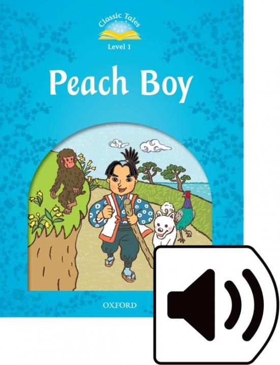 CLASSIC TALES Second Edition Beginner 1 Peach Boy + audio MP3