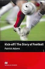 Macmillan Readers Pre-Intermediate Kick Off! The Story of Football