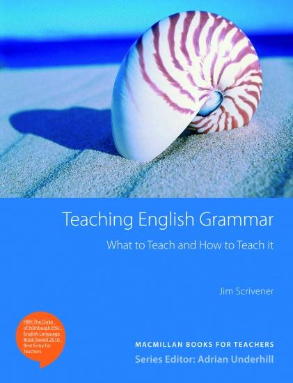 Teaching English Grammar; What to Teach and How to Teach It