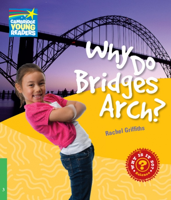 Cambridge Factbooks 3 Why Do Bridges Arch? : 9780521137171