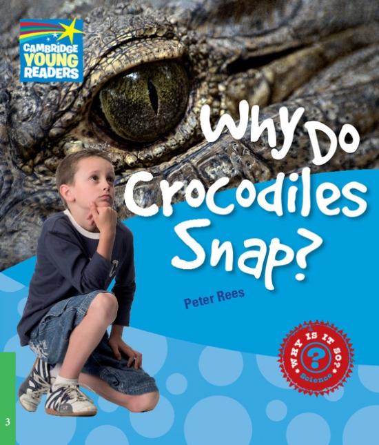 Cambridge Factbooks 3 Why Do Crocodiles Snap?