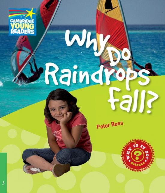 Cambridge Factbooks 3 Why Do Raindrops Fall?